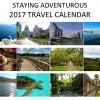 Order the 2017 Staying Adventurous Travel Calendar