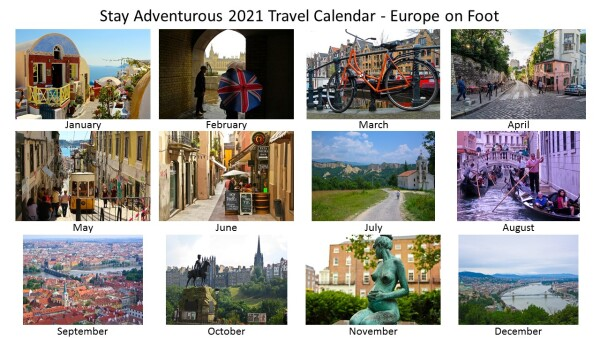 Europe by Foot, all 12 months of the 2021 Stay Adventurous Travel Calendar
