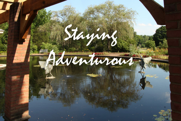 Staying Adventurous from the Huntsville Botanical Garden